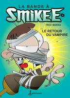 bande à Smikee - Tome 2