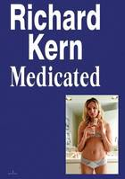 RICHARD KERN MEDICATED /ANGLAIS