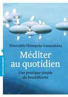Méditer au quotidien, Une pratique simple du bouddhisme