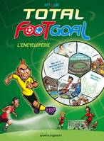 Total Foot Goal, L'Encyclopédie du Foot, -