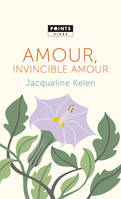 Amour, invincible amour