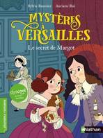 Dyscool-Mystères à Versailles - tome 1 Le secret de Margot