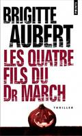 Les quatre fils du Dr March