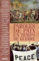PAROLES DE PAIX EN TEMPS DE GUERRE
