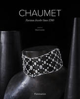 CHAUMET: PARISIAN JEWELER SINCE 1780-ANG