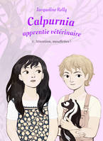 Calpurnia, apprentie vétérinaire, T1, Attention mouffettes !