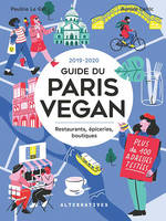 Guide du Paris Vegan, Restaurants, épiceries, boutiques
