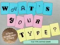 What's Your Type The Type Dating Game /anglais