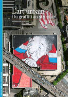 L'art urbain, Du graffiti au street art