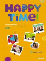 Happy Time CM1 - Pupils Book - Fichier élève, Elève