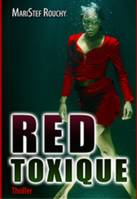 RED TOXIQUE