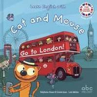 CAT AND MOUSE - GO TO LONDON