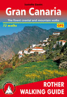 GRAN CANARIA WALKING GUIDE 72 WALKS