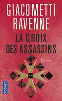 La Croix des assassins - Jacques Ravenne