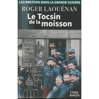 LE TOCSIN DE LA MOISSON  version 2018
