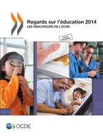 Regards sur l'éducation 2014, Les indicateurs de l'OCDE