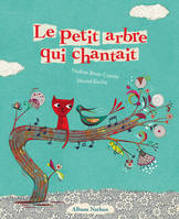 Le petit arbre qui chantait