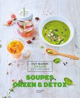 Soupes, Green & Détox