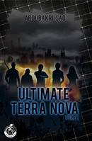 Ultimate Terra Nova, tome 1
