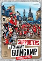 Supporters de l'En Avant Guingamp, le manuel officieux !