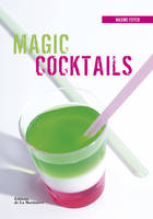 Magic cocktails