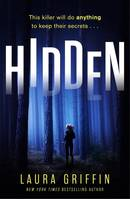 Hidden, A nailbitingly suspenseful, face-paced thriller you won't want to put