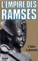 Pharaons., 3, L'Empire des Ramsès