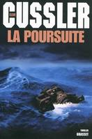 La poursuite / thriller, roman