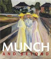 Munch and Beyond /anglais