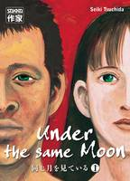 1, Under the same Moon (Tome 1)