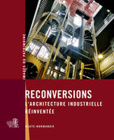 RECONVERSIONS- L'ARCHITECTURE