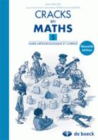 CRACKS EN MATHS 5 - GUIDE METHODOLOGIQUE