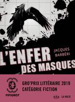 L'Enfer des masques, Un thriller barré de Jacques Barbéri
