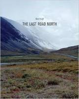 Ben Huff - The Last Road North