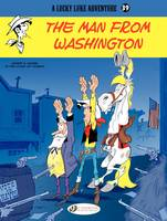 Lucky Luke (english version) - Tome 39 - The man of Washington