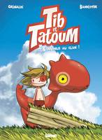 Tib & Tatoum - Tome 01, Bienvenue au clan !