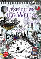 L'expédition H.G. Wells, La malédiction Grimm - Tome 2