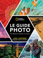 LE GUIDE PHOTO NATIONAL GEOGRAPHIC