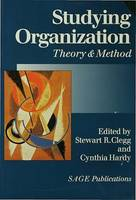 Studying Organization, Theory and Method