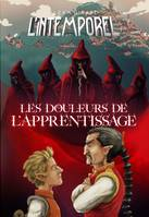 L'Intemporel Tome 2, Les douleurs de l'apprentissage
