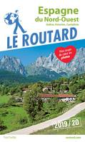 Guide du Routard Espagne du Nord-Ouest 2019/20, (Galice, Asturies, Cantabrie)