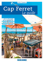 Cap Ferret, le guide