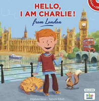 HELLO, I AM CHARLIE FROM LONDON (LIVRE-CD)