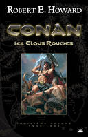 Conan, Les Clous rouges, Conan, T3