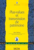 PLUS VALUES ET TRANSMISSION DE PATRIMOINE