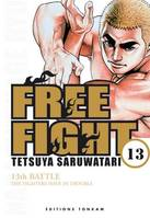 13, FREE FIGHT -TOME 13-