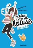 Le bloc-notes de Louise / Fan de lui