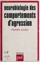 Neurobiologie des comportements d'agression