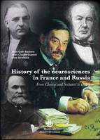 History of neurosciences in France and Russia, From Charcot and Sechenov to Ibro