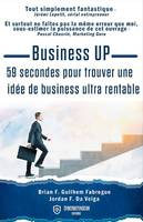 Business up, 59 secondes pour trouver une idée de business ultra rentable